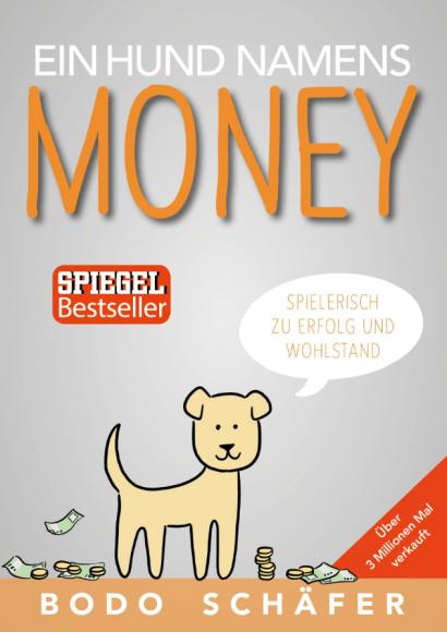 Bodo-Schäfer_EinHundnamensMoney